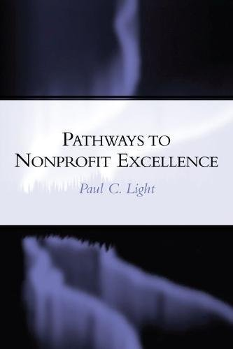Pathways to Nonprofit Excellence (A Center for Public...