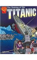 The Sinking of the Titanic (Graphic History)