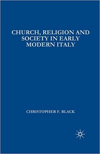 Book Church, Religion and Society in Early Modern Italy (European Studies)
