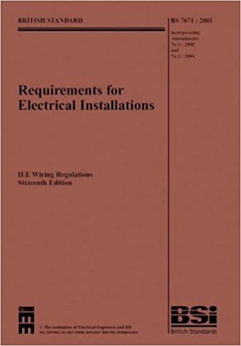 Superb Iee Wiring Regulations Bs7671 2001 Incorporating Amendments No 1 Wiring Database Wedabyuccorg