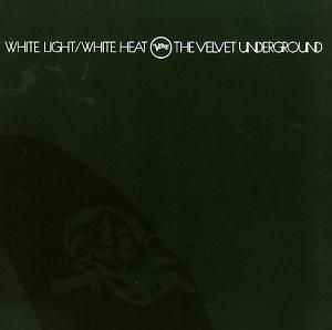 The Velvet Underground: White Light/White Heat (Audio CD)