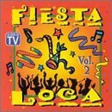 Fiesta Loca 2