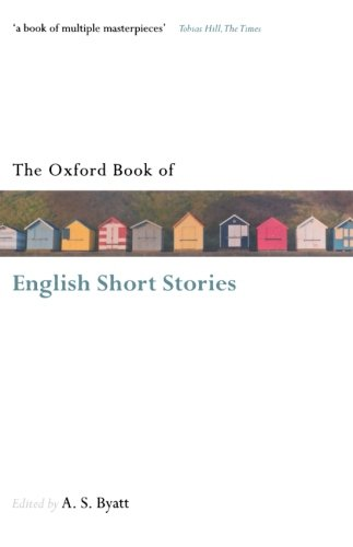 The Oxford Book of English Short Stories (Oxford Books of Prose & Verse)