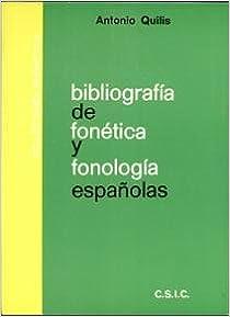Book Bibliografia de fonetica y fonologia espanolas (Collectanea phonetica) (Spanish Edition)