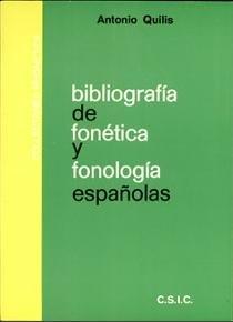 Bibliografia de fonetica y fonologia espanolas (Collectanea phonetica) (Spanish Edition)