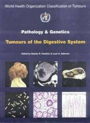 Pathology and Genetics of Tumours of the Digestive System (World Health Organization Classification of Tumours S.) por Stanley Hamilton,Laurie Aaltonen