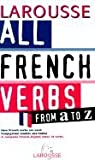 All French Verbs From A to Z (Livres de Bord)