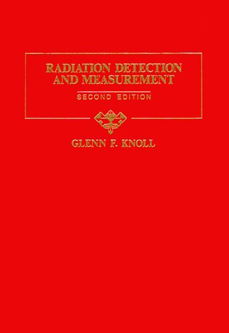 Radiation Detection and Measurement, 2nd Edition