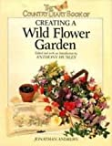 img - for The Country Diary Book of Creating a Wild Flower Garden book / textbook / text book