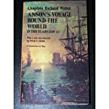 Anson's Voyage Round the World in the Years 1740-44 with an Account of the Last Capture of a Manila Galleon, Richard Walter, 0486229939