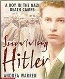 Surviving Hitler, Andrea Warren, 0439384842