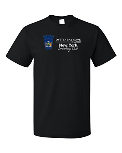 New York Drinking Club, Oyster Bay Cove Chapter | Funny NY T-shirt-(Adult,M)