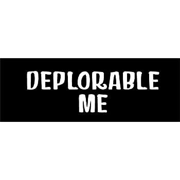 Deplorable me trump bumper sticker die cut decal republican