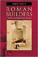 Book Roman Builders: A Study in Architectural Process by Taylor, Rabun (2003)