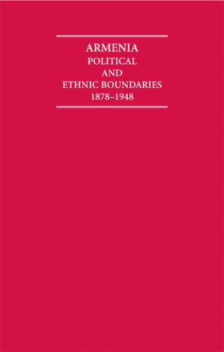 Armenia Hardback Document and Boxed Map Set: Political and Ethnic Boundaries 1878-1948 (Cambridge Archive Editions)