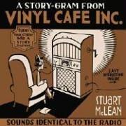 A Story-Gram from Vinyl Cafe Inc (Best Vinyl Cafe Stories)
