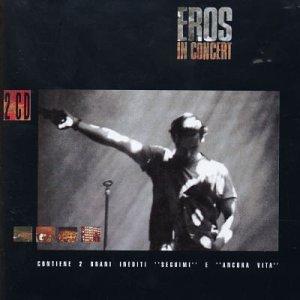 Eros Ramazzotti Live by Bmg Int'l