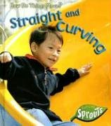 Download Straight and Curving (How Do Things Move?) PDF