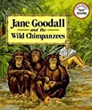 Jane Goodall and the Wild Chimpanzees, Bette Birnbaum, 0811467090