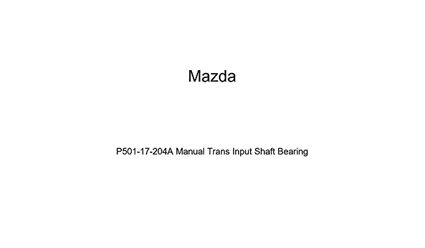 Mazda P501-17-204A Manual Trans Input Shaft Bearing