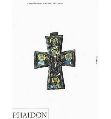 [(Early Christian and Byzantine Art)] [ By (author) Dr. John Lowden ] [April, 1997]