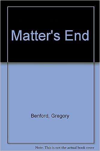 Matter's End