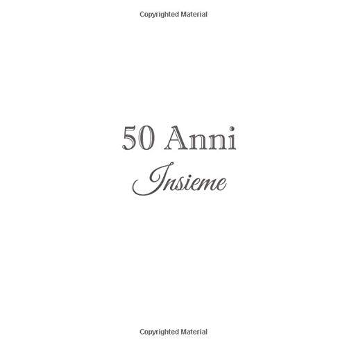 50 Anni Insieme Libro Degli Ospiti 50 Anni Insieme