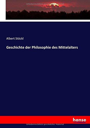 Geschichte der Philosophie des Mittelalters (German Edition)