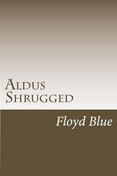 Aldus Shrugged by [Blue, Floyd]