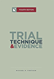 Trial Technique & Evidence: Trial Tactics and Sponsorship Strategies
