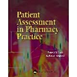 img - for Patient assessment in Pharmacy practice B01_0789 book / textbook / text book