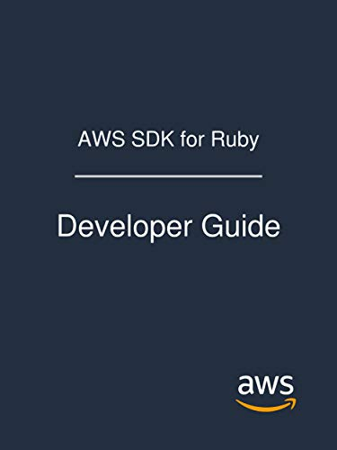 AWS SDK for Ruby: Developer Guide Doc