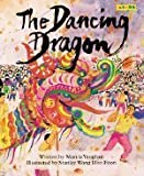 The Dancing Dragon, Marcia Vaughan, 1572551348