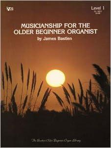 wr4 musicianship for the older beginner organist level 2