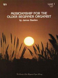 Musicianship for the Older Beginner Organist Level 1 & 2 (2 Book Set, WR3 & WR4)