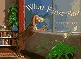 What Faust Saw - German Edition, Matt Ottley, 0525456503