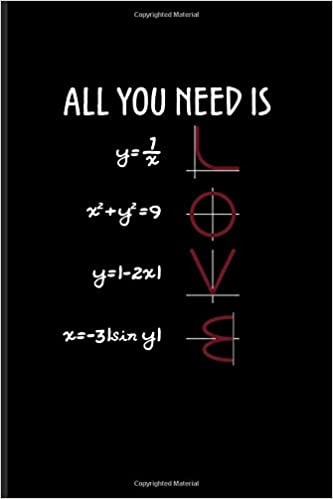 All You Need Is Love: Funny Math Quote Journal For Teachers ...