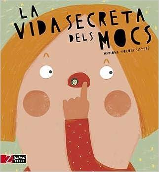 http://zahorideideas.com/cataleg/vida-secreta-mocs/