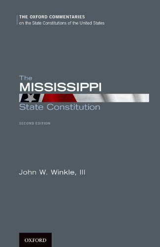 Download The Mississippi State Constitution (Oxford Commentaries on the State Constitutions of the United States) Pdf
