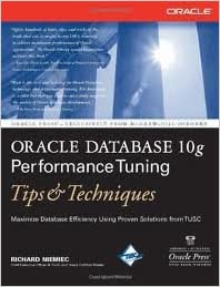 Oracle Database 10g Performance Tuning Tips /& Techniques