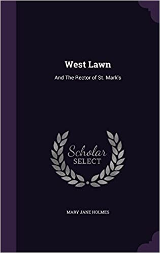 Book West Lawn: And The Rector of St. Mark's