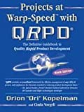 "Projects at Warp - Speed with QRPD : The Definitive Guidebook to Quality Rapid Product Development, Kopelman, Orion""Ori"" and Voegtli, Cinda, 1885261179"