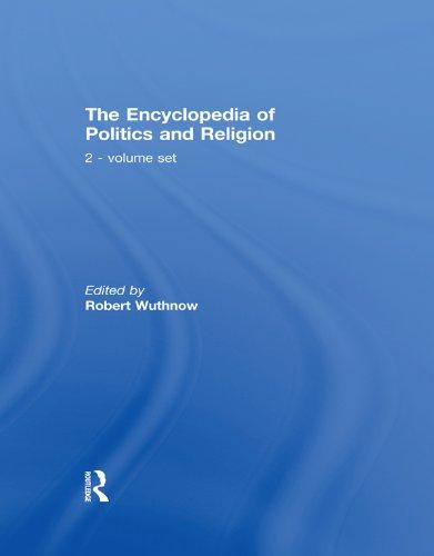 Download The Encyclopedia of Politics and Religion: 2-volume set Pdf