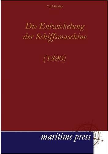 Book Die Entwickelung der Schiffsmaschine (1890)