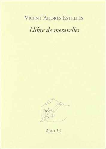Llibre de meravelles (Poesia 3 i 4): Amazon.es: Andrés Estellés, Vicent: Libros