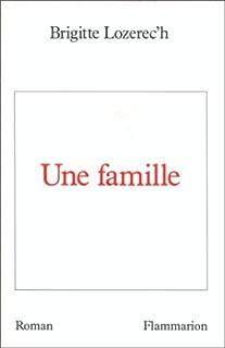Une famille : roman