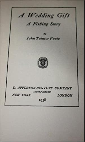 A Wedding Gift John Taintor Foote Amazon Books