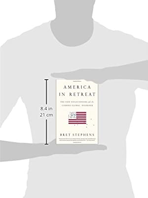 8efeff71 Amazon.fr - America in Retreat: The New Isolationism and the Coming ...