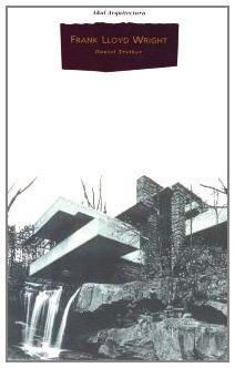 Descargar Libro Frank Lloyd Wright Daniel Treiber