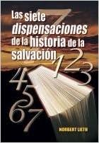 Las Siete Dispensaciones Da La Historia De La Salvación Norbert